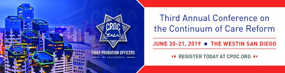 Continuum of Care Conference - Chief Probation Officers of
