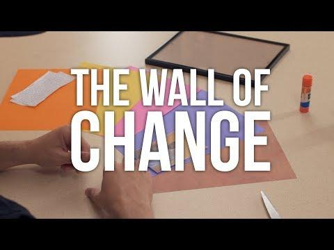 Wall of Change: Framing Change