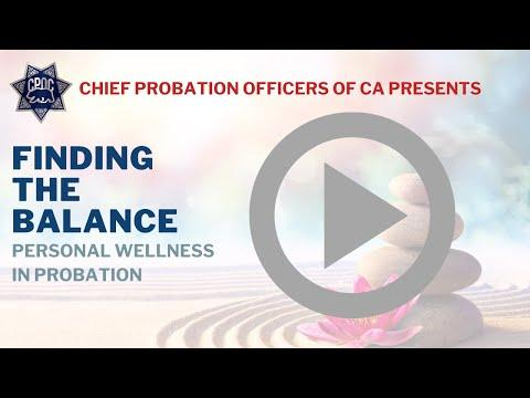 Finding the Balance: Personal Wellness in Probation